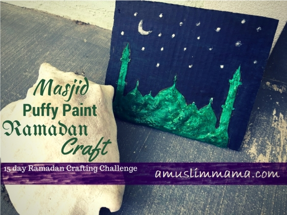 Masjif puffy paint Ramadan craft (16)