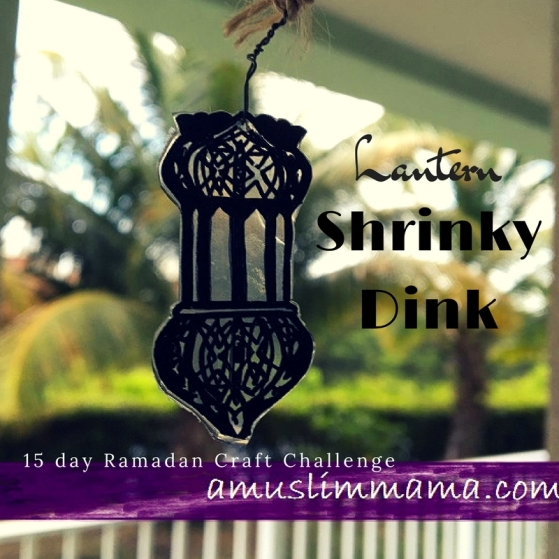 Ramadan craft lantern shrinky dink (17)