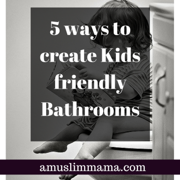 5 ways to create Kids friendly Bathrooms.png
